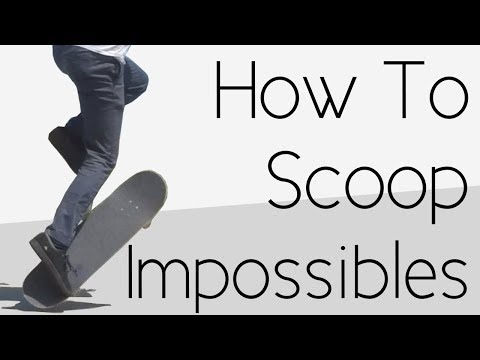 How To Scoop Impossibles
