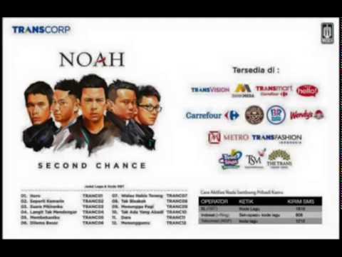 NOAH   Menunggu Pagi   Second Chance