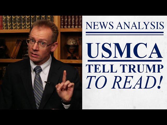 President Trump, Read the USMCA!