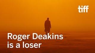 Roger Deakins 13 Oscar Losses  TIFF 18