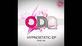 Gabi 2B - Hypnostatic (Original Mix)