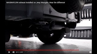 magnaflow exhaust installed on jeep wrangler hear the diffrence