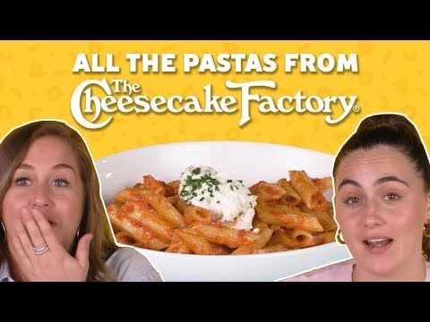We Tried All The Pasta At The Cheesecake Factory   TASTE TEST