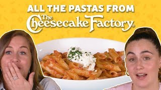 We Tried All the Pasta at the Cheesecake Factory | TASTE TEST