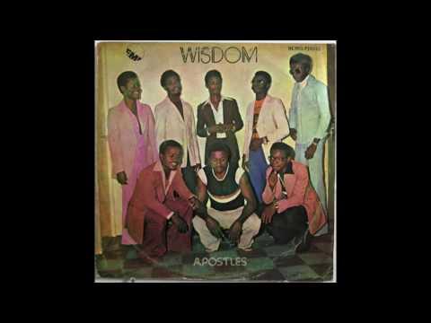 The Apostles   Album: Wisdom   Afrobeat Afro-Funk   Nigeria   1978