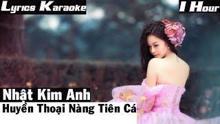 Huyền Thoại Nàng Tiên Cá - Nhật Kim Anh [ Lyrics karaoke ]