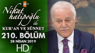 Nihat Hatipoğlu ile Kur'an ve Sünnet - 28 Nisan 2019