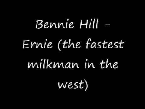 Benny Hill - Ernie (fastest milkman in the West) with lyrics