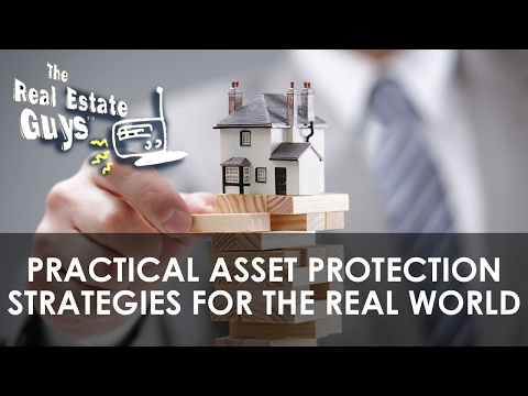 Practical Asset Protection Strategies for the Real World