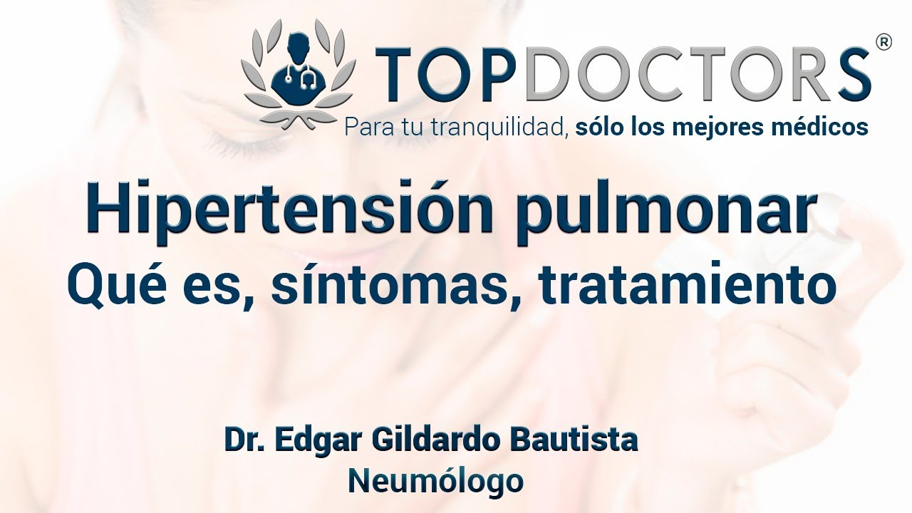 ¿Qué es la hipertensión pulmonar? Síntomas y tratamiento..