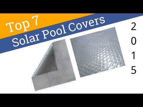 7 Best Solar Pool Covers 2015