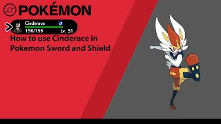 How to use Cinderace in pokemon sword and shield( Cinderace moveset)