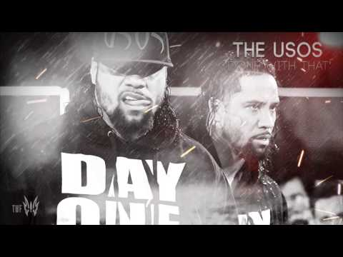 "WWE The Usos 7th Theme Song ""Done With That"" 2017 ᴴᴰ"