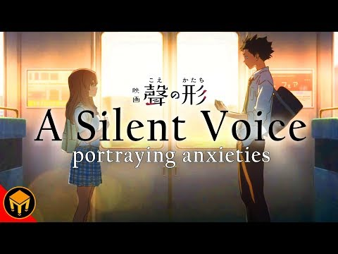 The Reality Of A Silent Voice | Portraying Anxieties