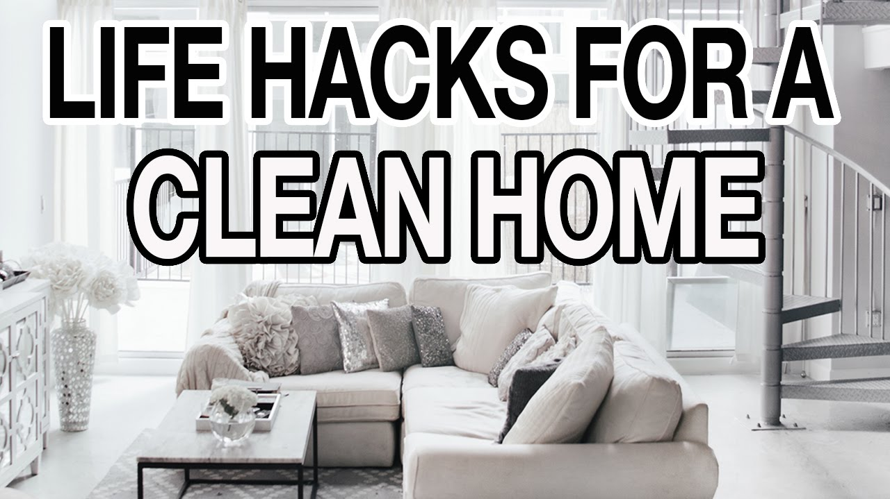10 LIFE HACKS FOR A CLEAN ORGANIZED HOUSE
