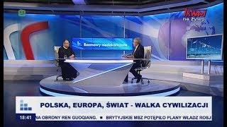 Rozmowy niedokończone: Polska, Europa, świat – walka cywilizacji cz. I