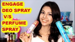 COMPARISON ENGAGE DEO V S PERFUME SPRAY KRISHNA ROY MALLICK