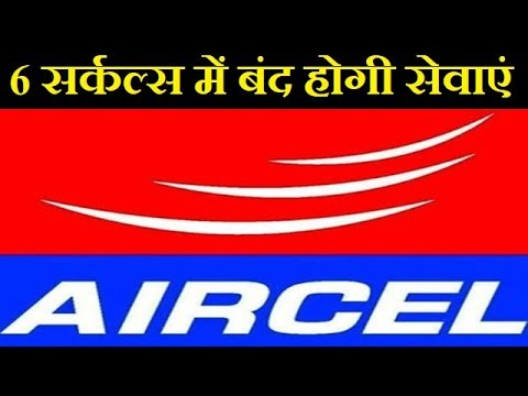 Aircel Might Shut Its Operations In Six Telecom Circles Across The Country