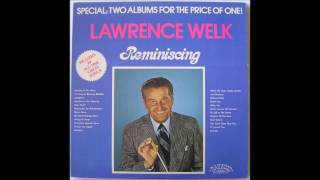 Lawrence Welk Reminiscing Full Album