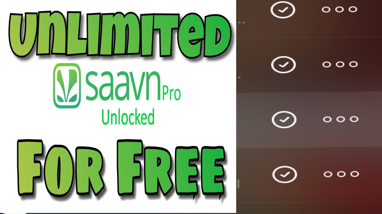 SAAVN PRO UNLIMITED for free in all devices and no ads on saavn(saavan)   download music offline