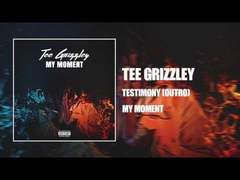 Tee Grizzley  Testimony Outro  Audio
