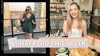 WEEK IN MY LIFE: What I Wore and Did this Week!
