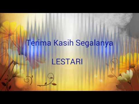 Terima kasih segalanya - Lestari (lirik)