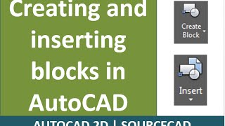 How to make and insert Blocks in AutoCAD