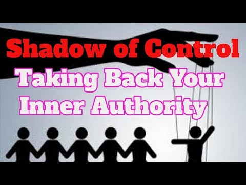 Shadow of Control - Take Back Your Inner Authority