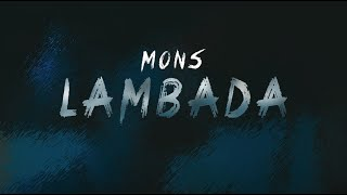 MONS - LAMBADA [Official Music Video]  Prod by Mons #stayathome
