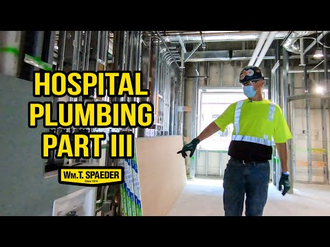 Hospital Commercial Plumbing Part 3 - Wm. T. Spaeder