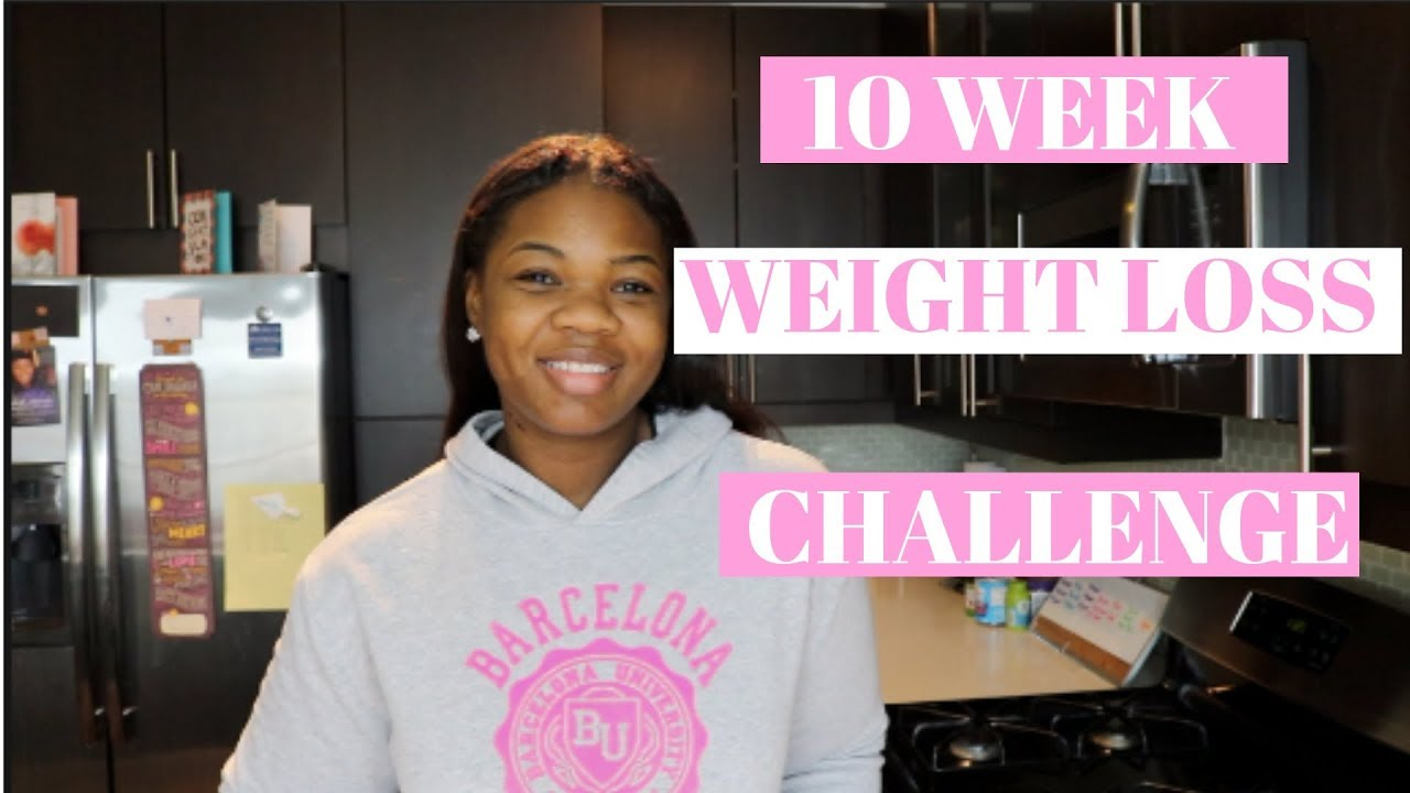 10 WEEK WEIGHT LOSS CHALLENGE || WEIGHT LOSS JOURNEY 2019