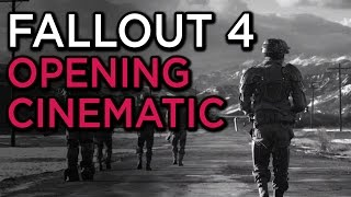 Fallout 4 Intro Cinematic