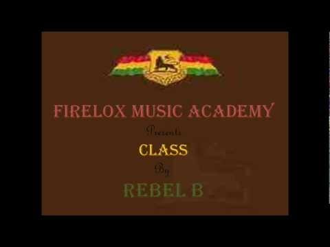 Rebel B - Class (Rough Times Riddim)