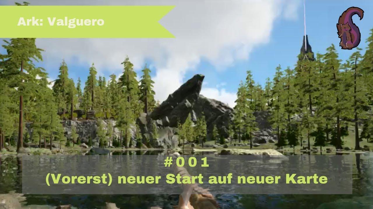Ark Karte Valguero.Ark Valguero 001 Vorerst Neuer Start Auf Neuer Karte Let S Play Ark Survival Evolved