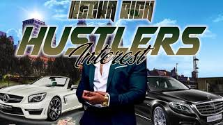 Recka Rich - Hustlers Interest - November 2019