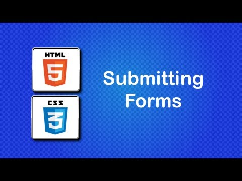 HTML5 and CSS3 Beginner Tutorial 46 - submitting forms