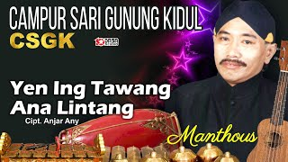 Yen Ing Tawang - Manthous
