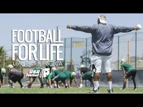 Football for Life - Long Beach Poly: Episode 1