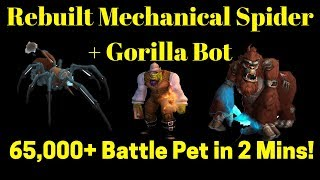 New 8.1 - 2 Min Guide - Rebuilt Mechanical Spider & Rebuilt Gorilla Bot 60,000 - 70,000 Battle Pet!