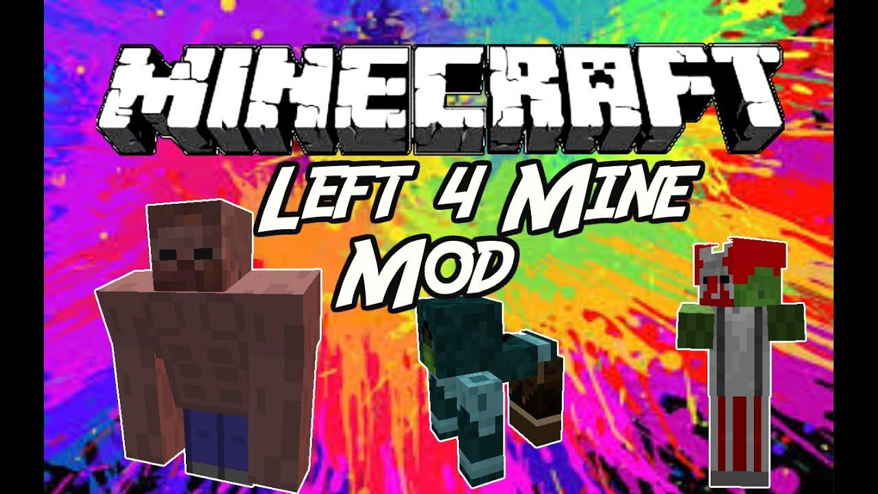 Minecraft mods quot left 4 mine mod 1 7 10 quot youtube