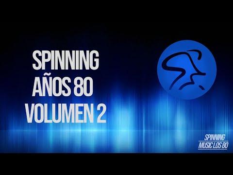 MUSICA SPINNING AÑOS 80 VOLUMEN 2