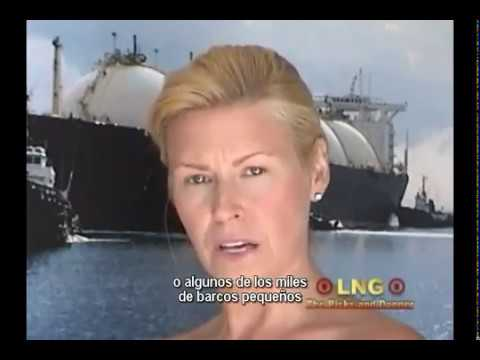 Risks and Danger of LNG (Subtítulos en Español)