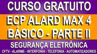 CENTRAL DE ALARME ECP ALARD MAX 4 - PARTE II