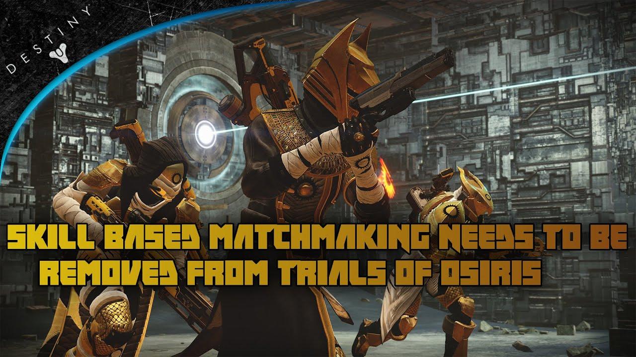 trials of osiris needs matchmaking