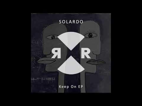 Solardo - Keep Pushing On
