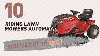 Riding Lawn Mowers Automatic // New & Popular 2017