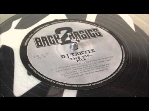 DJ Taktix - The Way (The VIP Mix)