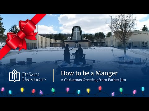 How to Be a Manger: A Christmas Greeting from Fr. Jim Greenfield
