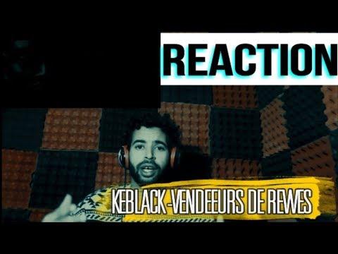 KeBlack - Vendeurs de Rêves (Clip officiel) REACTION!!